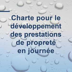 charte pour le développement des prestations de propreté en journée